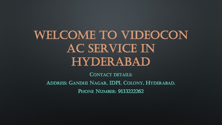 welcome to videocon ac service in hyderabad n.