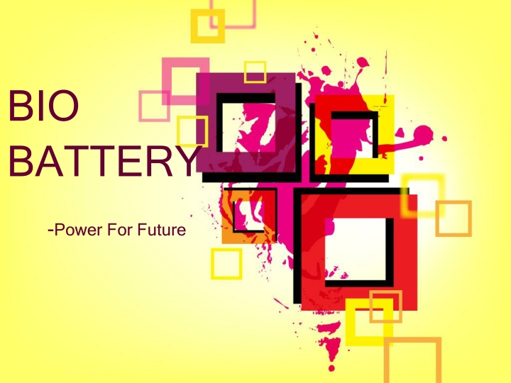 bio battery power for future n.