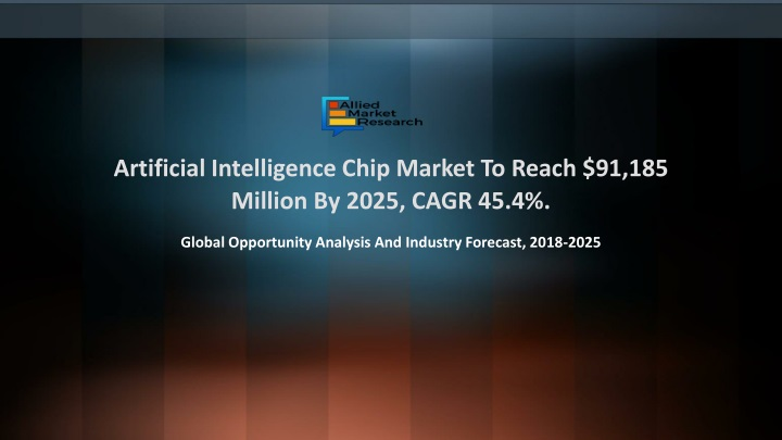 artificial intelligence chip market to reach 91 185 million by 2025 cagr 45 4 n.