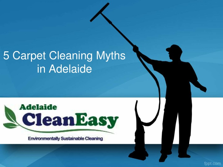 5 carpet cleaning myths in adelaide n.