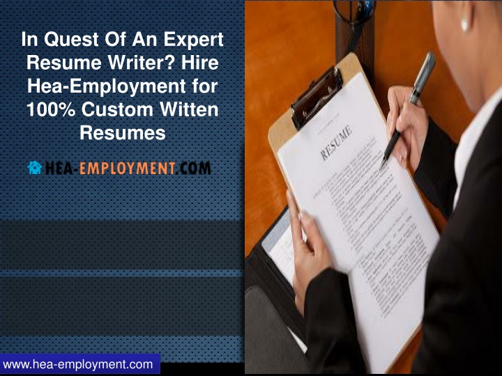 in quest of an expert resume writer hire hea employment for 100 custom witten resumes n.