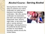 alcohol course serving alcohol