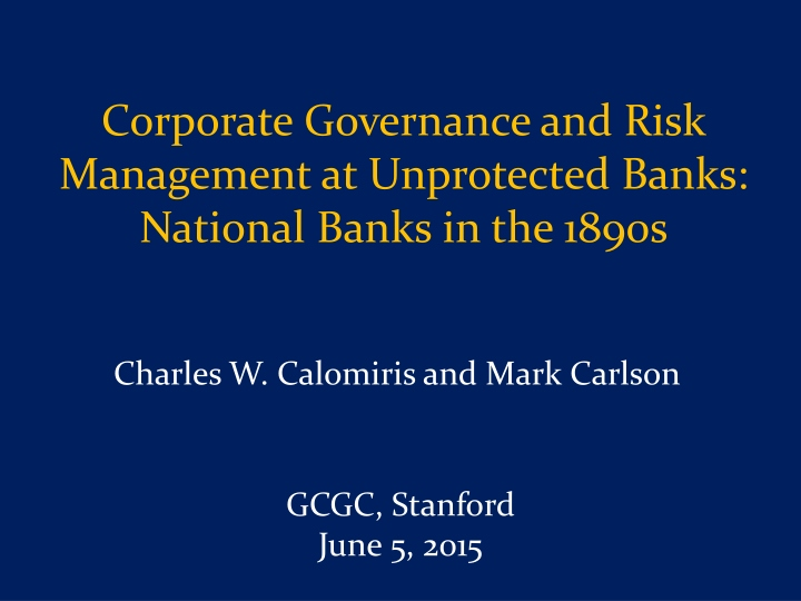 corporate governance and risk management at unprotected banks national banks in the 1890s n.