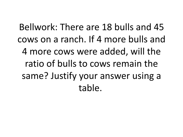 bellwork there are 18 bulls and 45 cows n.
