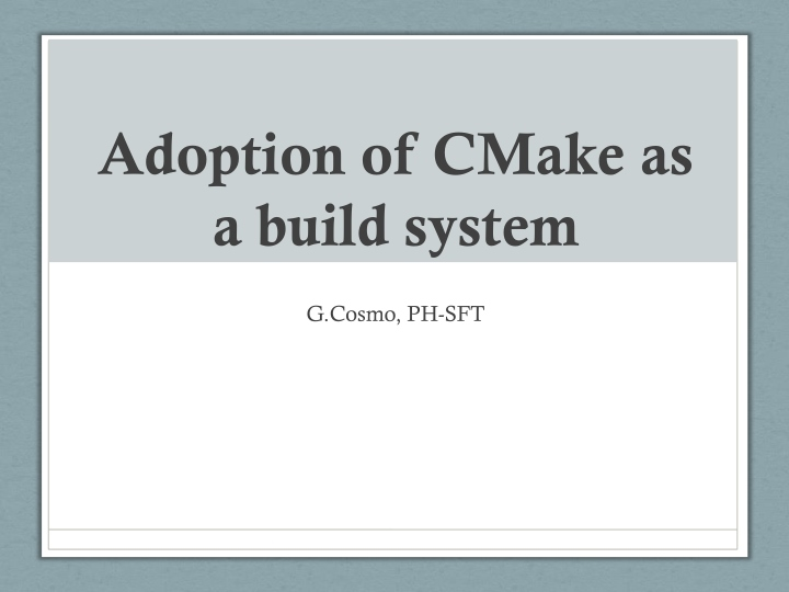 adoption of cmake as a build system n.