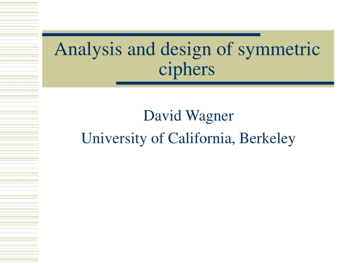 analysis and design of symmetric ciphers n.