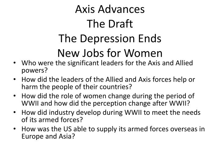 axis advances the draft the depression ends new jobs for women n.