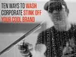 ten ways to wash corporate stink off your cool 1