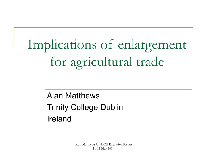 implications of enlargement for agricultural trade n.