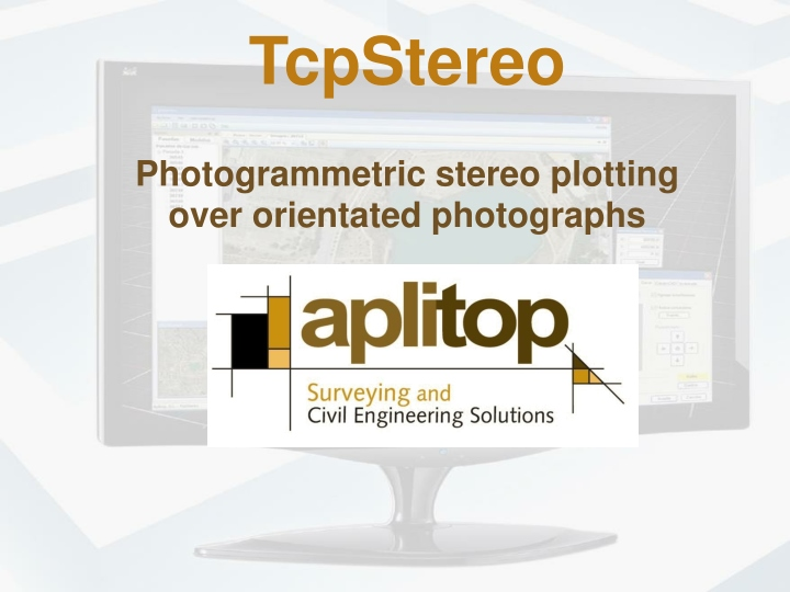 tcpstereo photogrammetric stereo plotting over orientated photographs n.