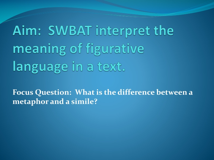aim swbat interpret the meaning of figurative language in a text n.