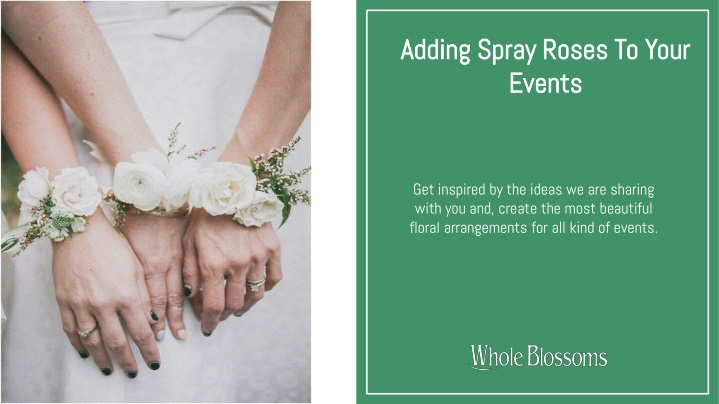 adding spray roses to your events n.