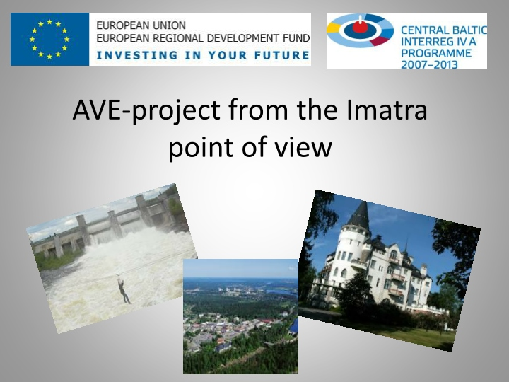 ave project from the imatra point of view n.