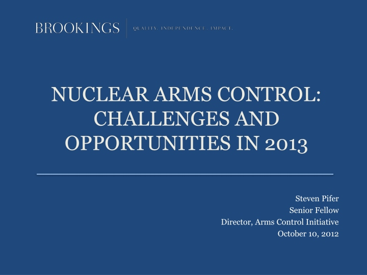 nuclear arms control challenges and opportunities in 2013 n.
