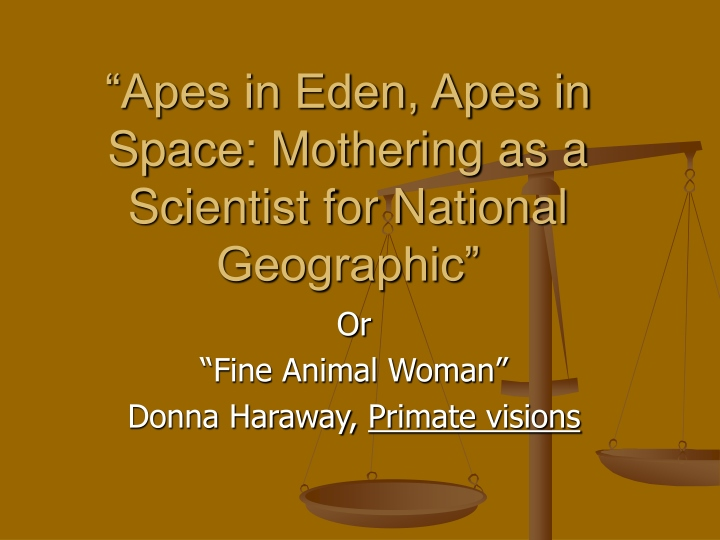 apes in eden apes in space mothering as a scientist for national geographic n.