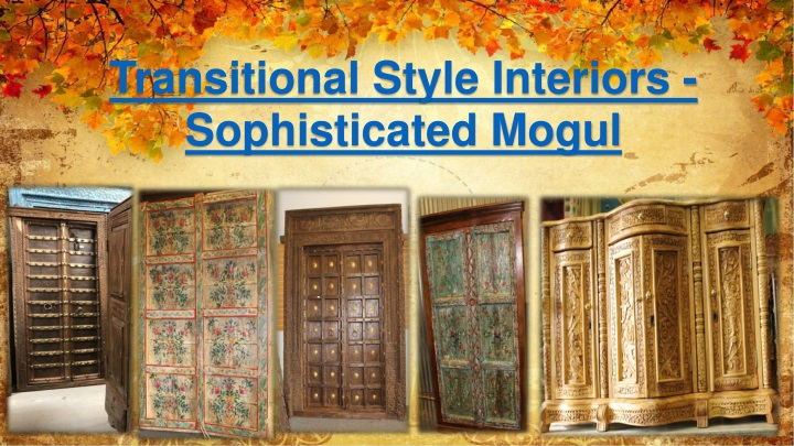 Ppt Transitional Style Interiors Sophisticated Mogul Powerpoint Presentation Id 8160381
