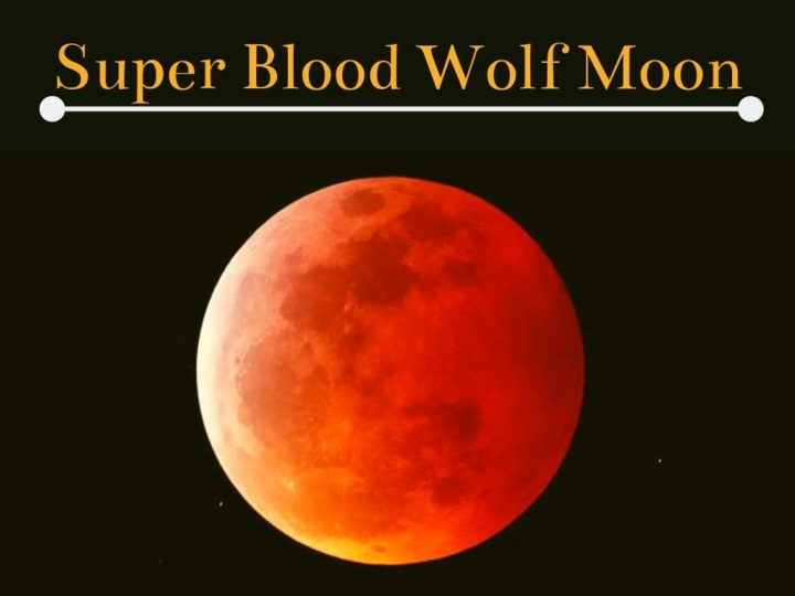 super blood wolf moon 2019