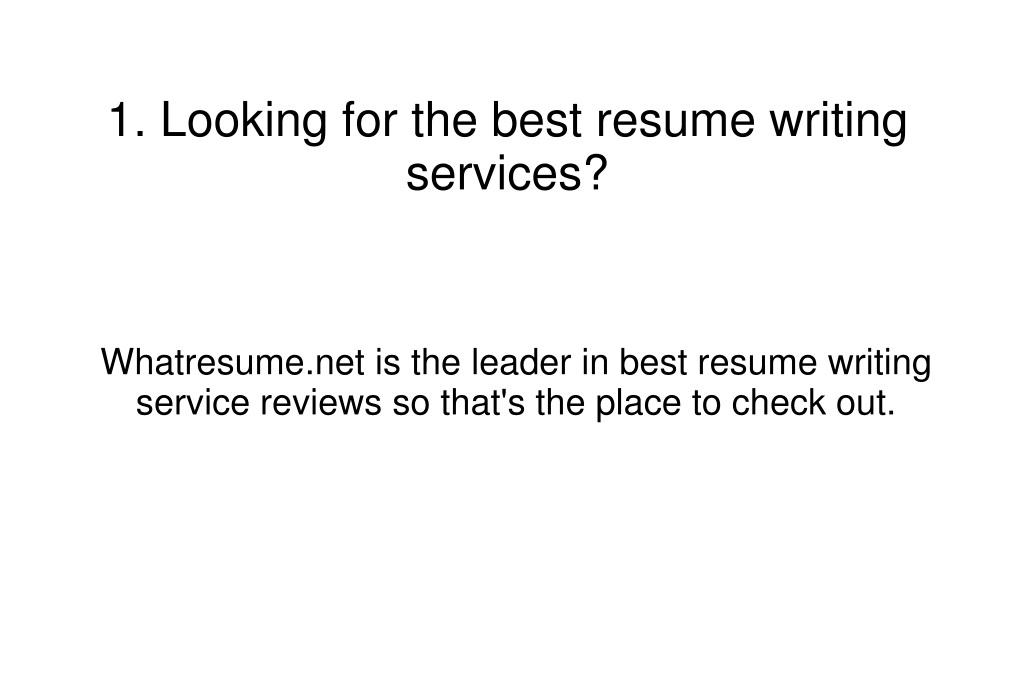 Ppt Best Resume Writing Service Reviews Powerpoint Presentation
