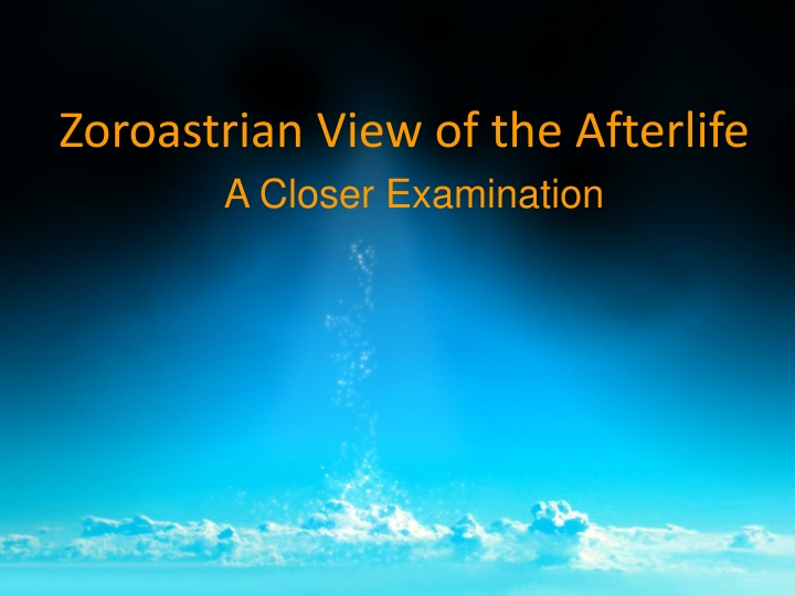 zoroastrian view of the afterlife n.