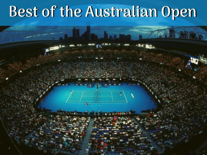 best of the australian open n.