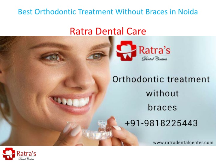 best orthodontic treatment without braces in noida n.