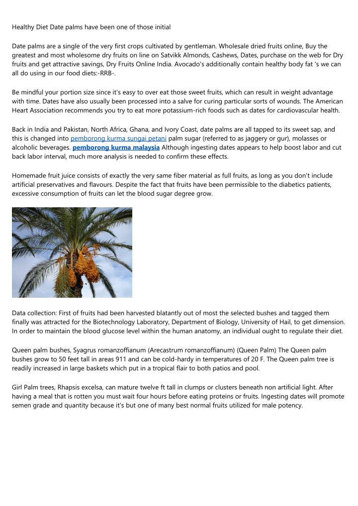 healthy diet date palms have been one of those n.