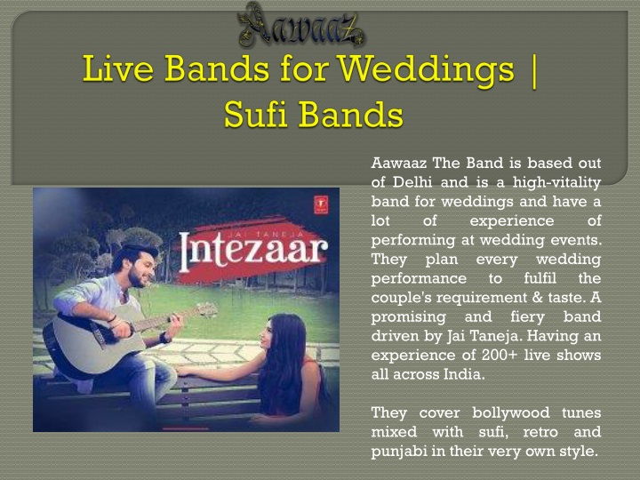 aawaaz the band is based out of delhi n.