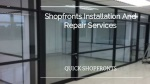 shopfronts installation and repair services