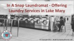 in a snap laundromat offering laundry services in lake mary