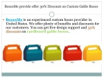 boxesme provide offer 30 discount on custom gable boxes