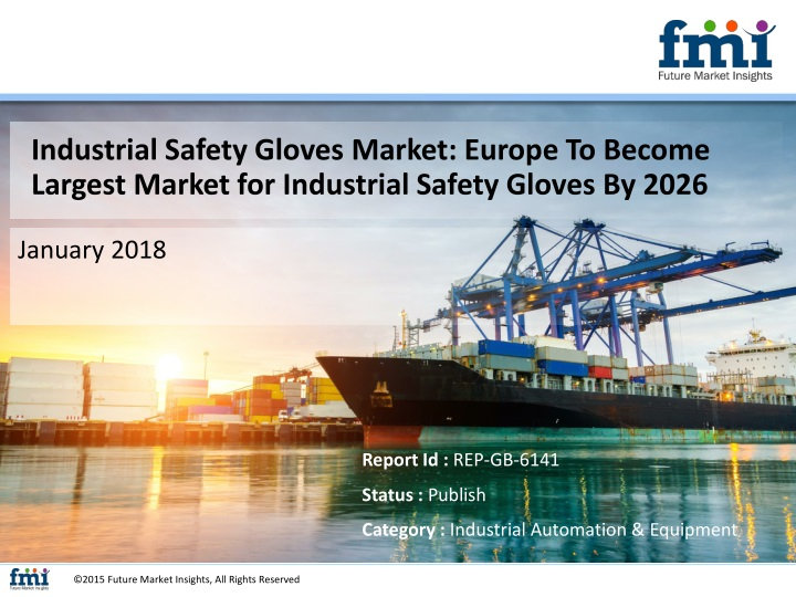 industrial safety gloves market europe to become n.