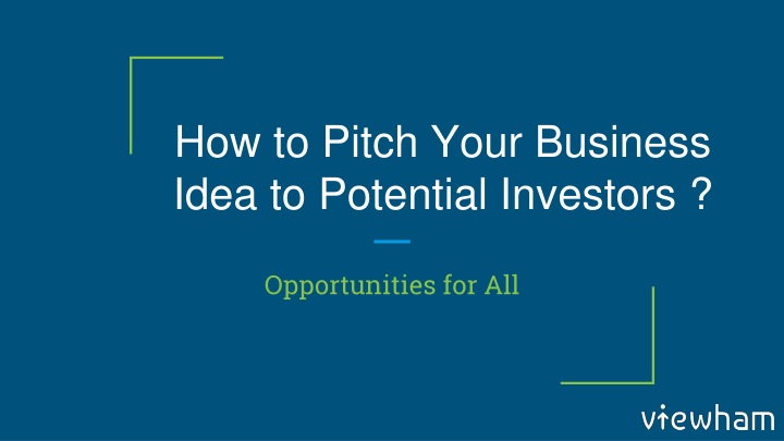 how to pitch your business idea to potential investors n.