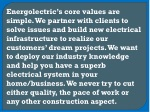 energolectric s core values are simple we partner