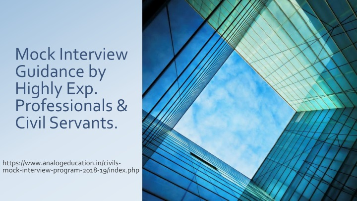 mock interview guidance by highly exp professionals civil servants n.