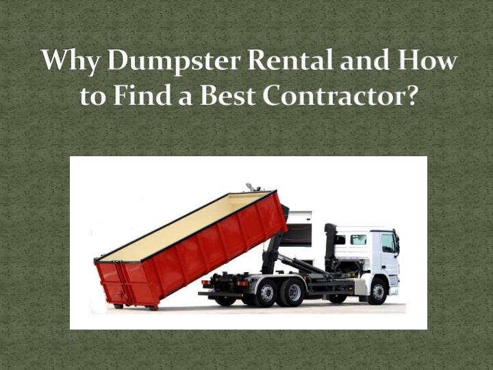 why dumpster rental and how to find a best contractor n.