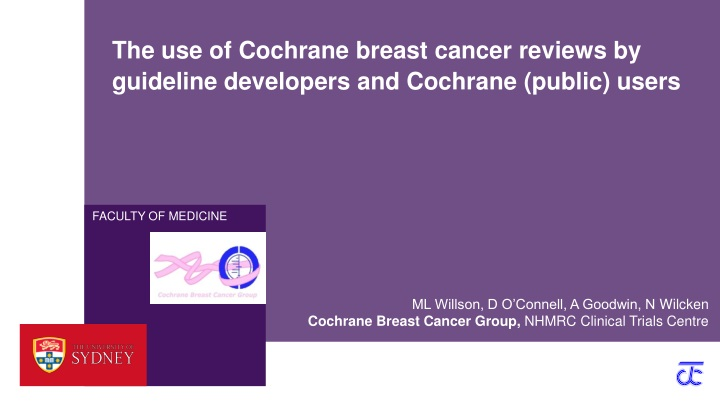 the use of cochrane breast cancer reviews by guideline developers and cochrane public users n.