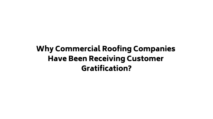 why commercial roofing companies have been n.