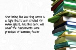 shortening the learning curve is a topic that