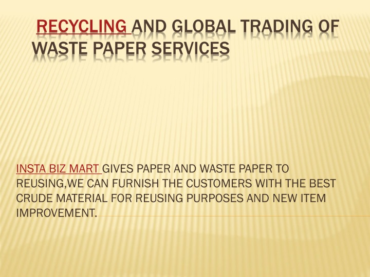 recycling and global trading of waste paper services n.