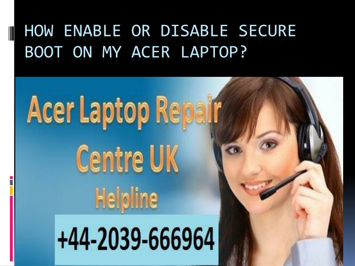 how enable or disable secure boot on my acer laptop n.