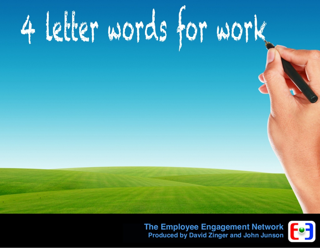 employee engagement 4 letter words for work n.