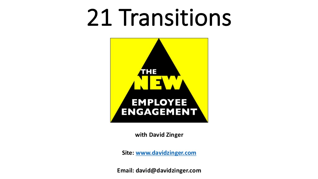 21 transitions to the new employee engagement n.