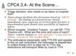 cpc4 3 4 at the scene ul li triage decision
