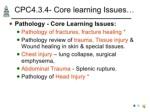 cpc4 3 4 core learning issues ul li pathology
