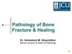 pathology of bone fracture healing dr venkatesh