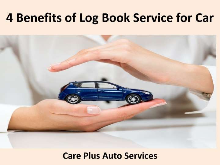 4 benefits of log book service for car n.