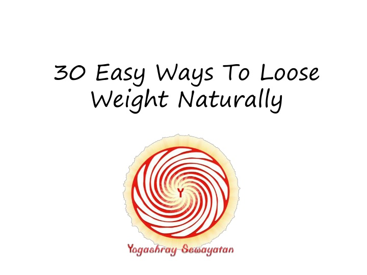 30 easy ways to loose weight naturally n.