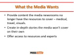 what the media wants