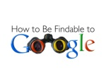 how to be findable to