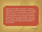 the list is the origin of culture it s part ofthe